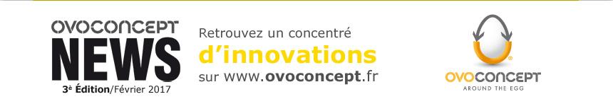 Retrouvez un concentré d'innovations sur www.ovoconcept.fr